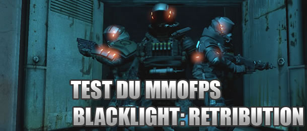 Test du MMOFPS Blacklight Retribution