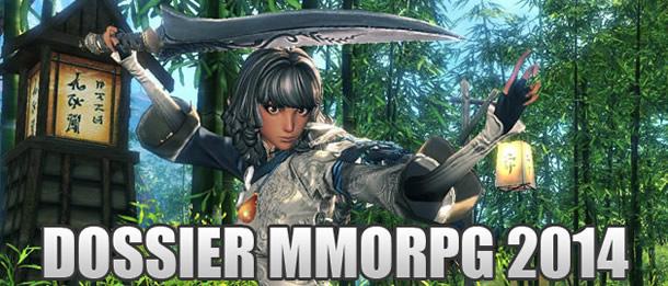 Dossier MMORPG 2014 – Ce que l'avenir nous promet