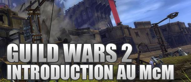 Guild Wars 2 – Introduction au Monde contre Monde