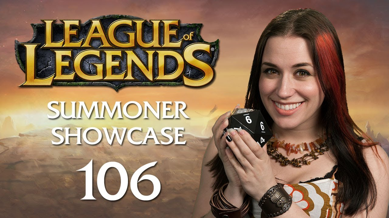LoL – Summoner Showcase #106