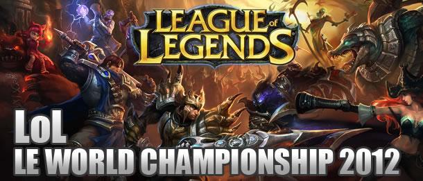 World Championship 2012 sur League Of Legends et pronostic