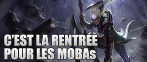 C'est la rentrée pour les MOBAs (1ère partie)