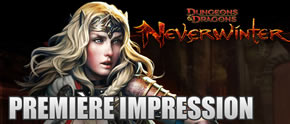 Neverwinter &#8211; premire impression durant la closed beta