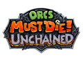 Orcs Must Die ! Unchained