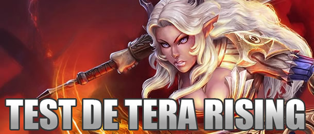 TERA Rising – Test suite au passage en free to play