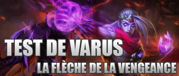 Test de Varus, La Flèche de la Vengeance